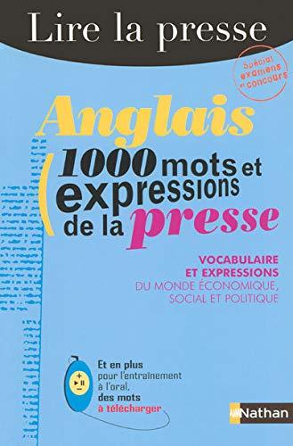 9782091798806: Anglais : 1000 mots et expressions de la presse