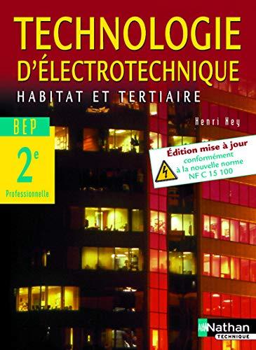 """""""technologie d'électrotechnique habitat et tertiaire ; 2nde pro ; livre de l'..."""