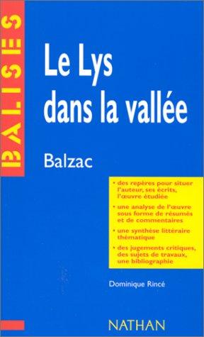 Le Lys dans la vallée. Honoré de Balzac.Des repères pour situer l'auteur,...