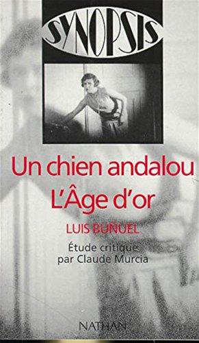 9782091800837: Un chien Andalou : L'age d'or de Luis Bunuel