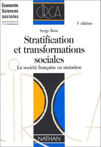 9782091801001: STRATIFICATION ET TRANSFORMATIONS SOCIALES. La soci�t� fran�aise en mutation, 3�me �dition