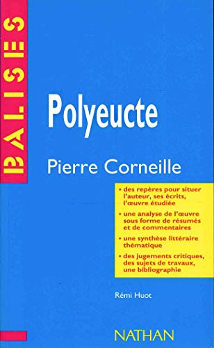 9782091801148: Balises: Corneille:Polyeucte (French Edition)