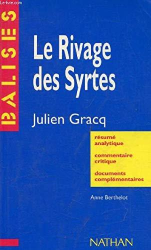LE RIVAGE DES SYRTES: GRACQ, JULIEN EPUISE