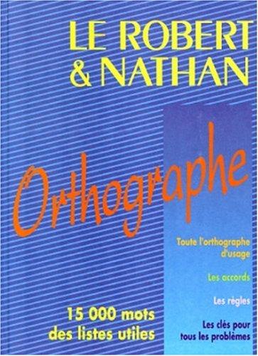 9782091803296: Le Robert & Nathan: L'Orthographe