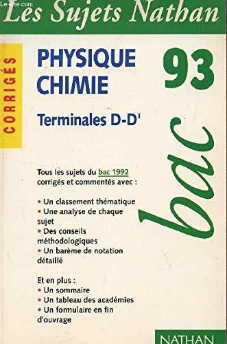 9782091805368: Sujets bac 93 physique chimie d d' corriges