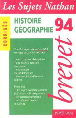 Histoire, geographie, brevet 94, corriges: Angot