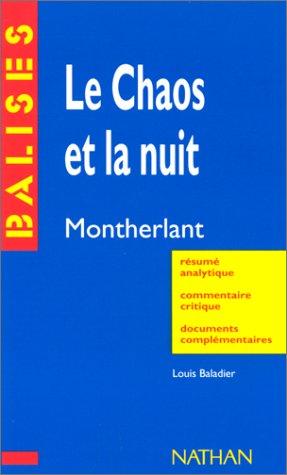 9782091807393: Le Chaos et la nuit de Montherlant