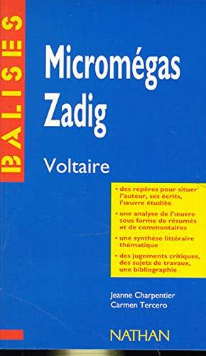 """9782091807775: """"Micromégas"""", """"Zadig"""", Voltaire : Des repères pour situer l'auteur... (Balises)"""