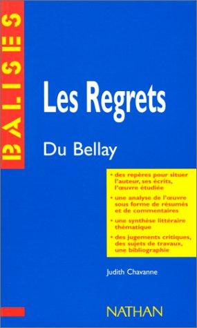 """Les regrets"""", Du Bellay : Des repères: Chavanne, Judith; Du"""