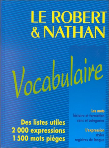 9782091810379: Le Robert & Nathan: Le Vocabulaire (Robert et Natha)