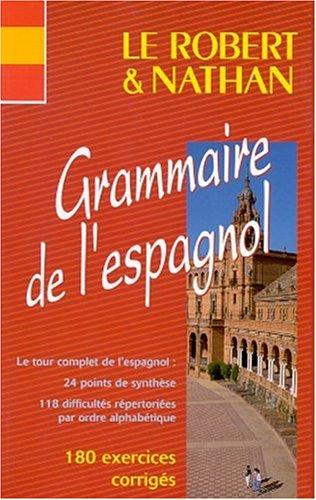 Le Robert & Nathan grammaire de l'espagnol: Beatriz Job, Marie-Claude