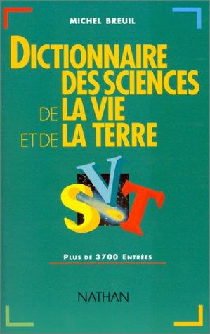 9782091811765: Dictionnaire des sciences de la vie et de la terre