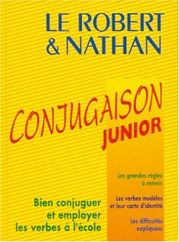 9782091812175: Le Robert and Nathan: Le Conjugaison Junior (French Edition)
