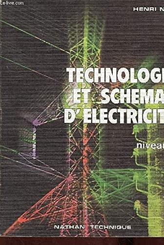 Technologie et schémas d'électricité: Henri Ney