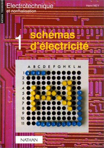 Schémas d'électricité: Henri Ney