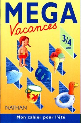 MEGA VACANCES 3/4 ANS: Collectif