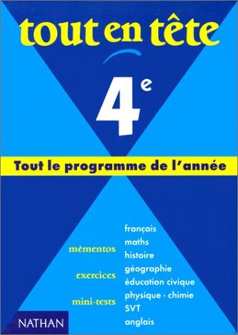 9782091820521: Tout en t�te 4e : tout le programme de l'ann�e. Fran�ais, math�matiques, histoire-g�ographie,,,,,
