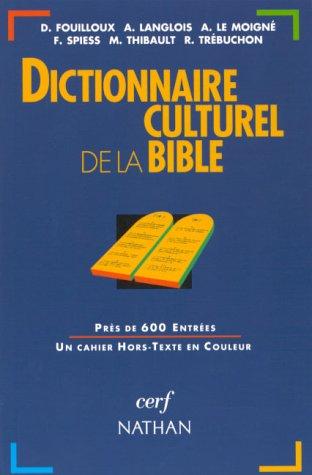 9782091820729: Dictionnaire culturel de la Bible
