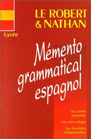 Le Robert & Nathan: Mémento grammatical espagnol: Santomauro, Adriana, Charaudeau,