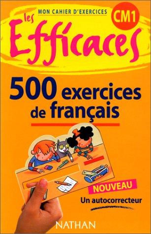 9782091823188: Les efficaces. Français CM1, 500 exercices + autocorrecteur