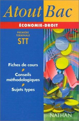 9782091823515: Atout Bac : Economie , droit, Terminale STT