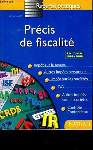 9782091824772: PRECIS DE FISCALITE. Edition 1999-2000 (Repères Pratiques)