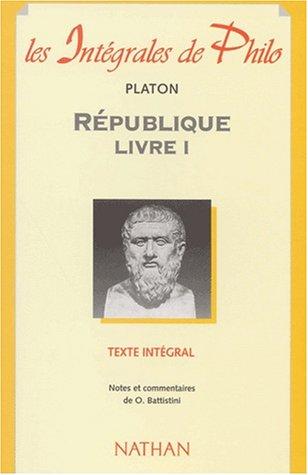 Intà grales philo : Platon, Rà publique,: Olivier Battistini