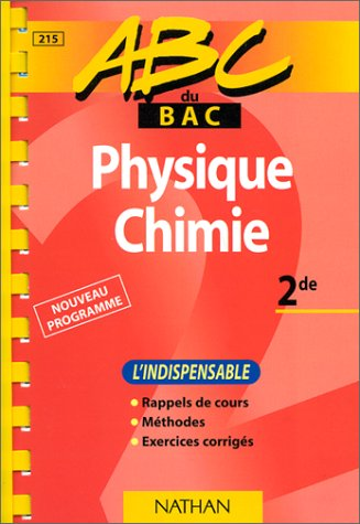 ABC physique-chimie, seconde, (indispensable)