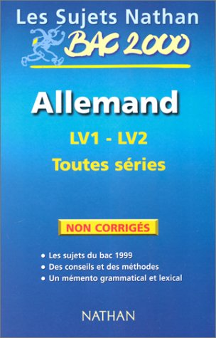 9782091826936: ALLEMAND BAC TOUTES SERIES. Sujets non corrigés, Edition 2000 (Les sujets nathan)