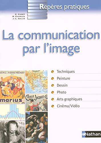 9782091830186: La communication par l'image (French Edition)