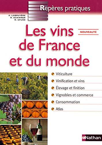9782091832876: Les vins de France et du monde (Repères Pratiques)