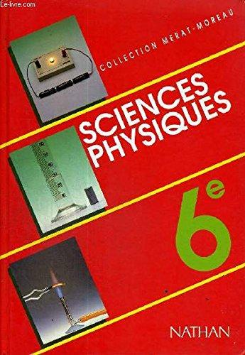 9782091833620: SCIENCES PHYSIQUES 6EME. Edition 1990
