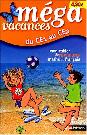 9782091834931: Méga vacances : Mon cahier de révision maths et français, du CE1 au CE2