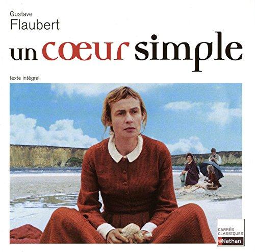UN COEUR SIMPLE - FLAUBERT (CARRES CLASSIQUES: Flaubert, Gustave