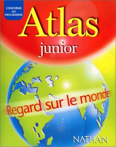 9782091840710: Atlas Junior : Regard sur le monde