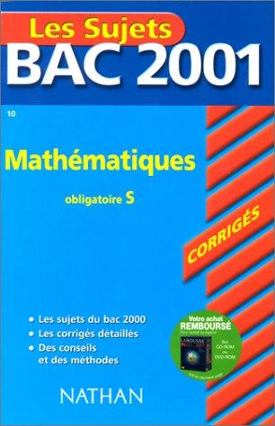 Bac 2001 : Mathématiques Terminale S (enseignement: Besnard, Dominique, Lixi,