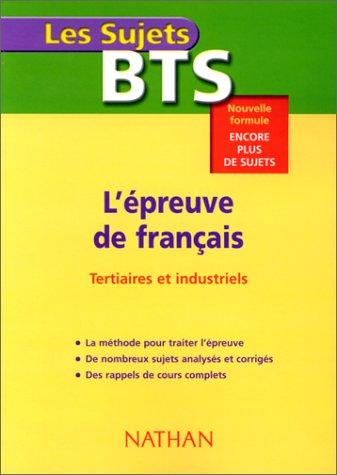 9782091841496: BTS. L'épreuve de français (tertiaires et industriels)