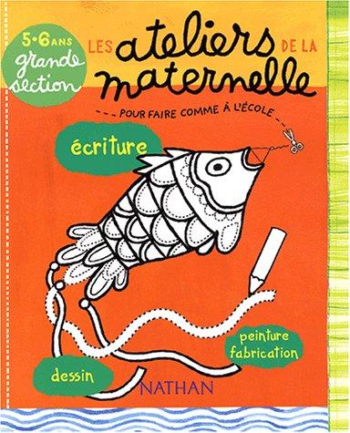 9782091843841: Les ateliers de la maternelle gs 5 6 ans écriture