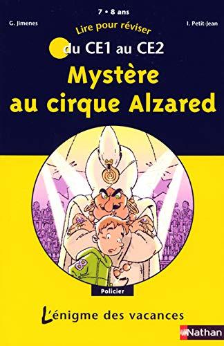 9782091843902: Myst�re au cirque Alzared : Du CE1 au CE2