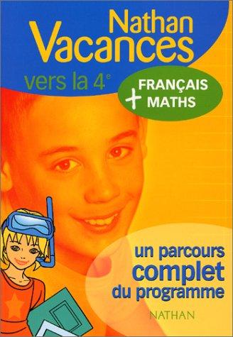 Français-Maths de la 5e à la 4ème: Denis Anton; Michel