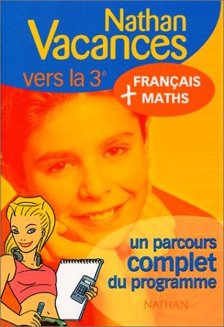 9782091844220: Nathan vacances compact : Un parcours complet du programme - Français-Maths de la 4ème vers la 3ème