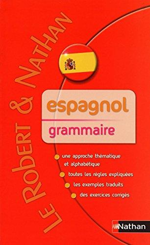 Espagnol grammaire (French Edition): Beatriz Job, Marie-Claude