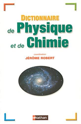 9782091845425: Dictionnaire de physique et de chimie