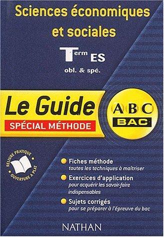 9782091845784: ABC du Bac : Sciences économiques et sociales ES, spécial méthode