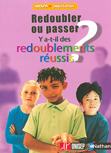9782091846231: Redoubler ou passer : Y a-t-il des redoublements r�ussis ?