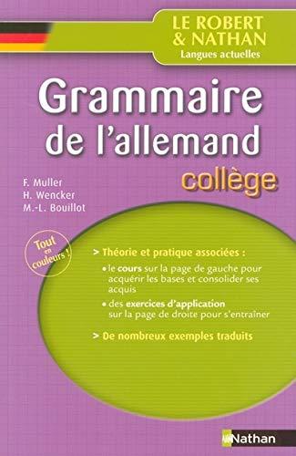 Grammaire de l'allemand : Collège: Muller, Fran?ois, Wencker,