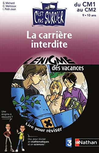 9782091867366: La carrière interdite (French Edition)