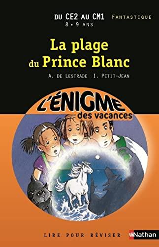 9782091868653: La plage du Prince Blanc du CE2 au CM1