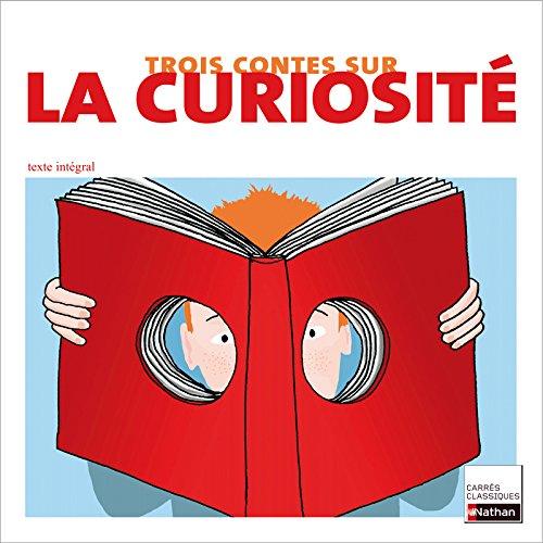9782091872124: Trois contes sur la curiosité (French Edition)