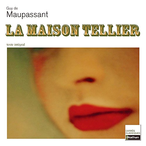 La Maison Tellier (French Edition): Guy De Maupassant
